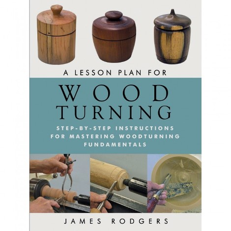 A Lesson Plan for Wood Turning