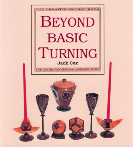 Beyond Basic Turning