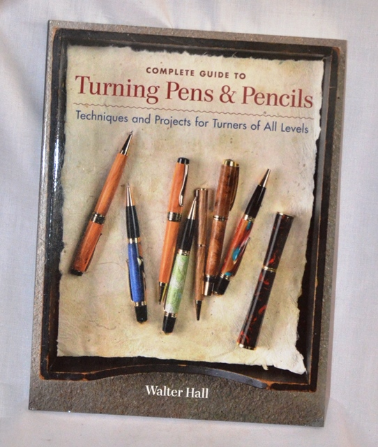 Complete Guide To Turning Pens & Pencils